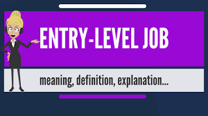 What Is Entry Level Job What Does Entry Level Job Mean Entry Level