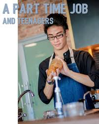 a part time job and teenagers street writers the different costs associated higher education slowly increase working a part time job is necessary for teenagers who are studying
