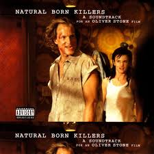 <b>Natural Born</b> Killers: A Soundtrack For An Oliver Stone Film (2015 ...