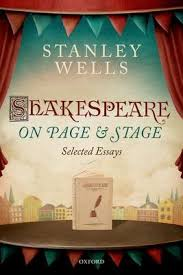 shakespeare on page and stage selected essays by stanley wells 29451326