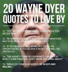 Dr Wayne Dyer Quotes Interesting Motivational Quotes List Amazing Dr Wayne Dyer Quotes Plus So To