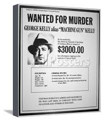 Criminal Wanted Poster Cool Wanted Poster For George R 'MachineGun' Kelly Giclee Print At