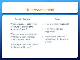 the american dream living the dream submit google form ppt  unit assessment socratic seminar what language is used in the literature to describe the american dream