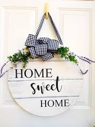 Home Sweet Home Door Hanger   18 inch round Home Sweet Home Door Hanger –  Cedar Rapids, Iowa – Shop Where I Live