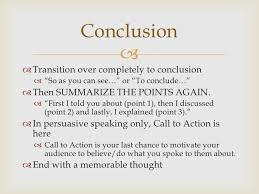 speech writing introduction and conclusion 11 conclusion  transition over completely to