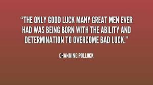 Inspirational Good Luck Quotes Enchanting Luck Quotes