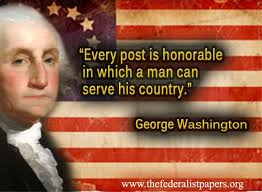 George Washington Quote – Service To Our Country | The Federalist ... via Relatably.com