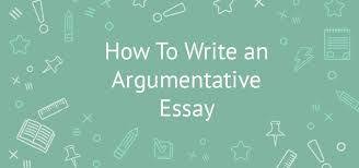 writing an argumentative essay topics tips and tricks outline how to write an argumentative essay