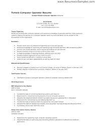 Sample Resume For Computer Operator Best Of Resume For Computer Operator Computer Operator Resume Resume For