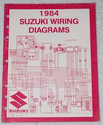 1984 suzuki motorcycle and atv electrical wiring diagrams manual 1984 suzuki motorcycle and atv electrical wiring diagrams