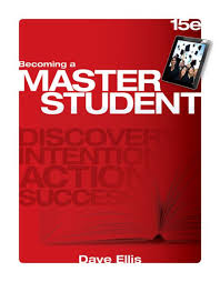 Becoming a Master Student / Edition 15 by Dave Ellis ...