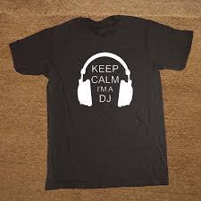 New <b>Keep Calm</b> I'm A DJ Party Headphones <b>Rave</b> T Shirt Men ...