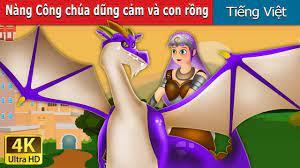 Kid viet nam 2 - Nàng Công chúa dũng cảm và con rồng   Chuyen co tich   Truyện  cổ tích việt nam