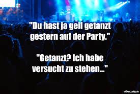 Die Besten 14 Party Sprüche Auf Istdaslustigde