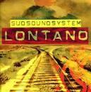 Lontano album by Sud Sound System