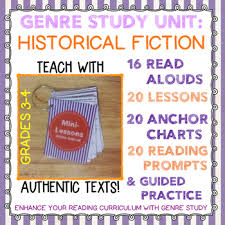 Historical Fiction Anchor Chart Historical Fiction Unit Bundle 20 Lessons 16 Read Alouds Guided Practice