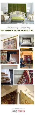 best 25 wall rugs ideas on hanging rug on wall 5 ways to hang an oriental rug without damaging it