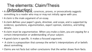 argument writing the definition and purpose argument writing is a the elements claim thesis introduction a claim persuades argues convinces