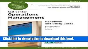 Call Center Operations Read Pdf Call Center Operations Management Handbook And Study Guide