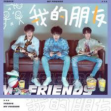 My Friends by TFBOYS - Pandora