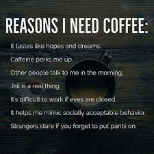 i need coffee quotes. Perfect Coffee I Need Coffee Intended Need Coffee Quotes