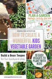 how to create a kids vegetable garden screen free activity 6