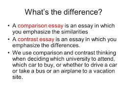 what s the difference a comparison essay is an essay in which you 1 what s