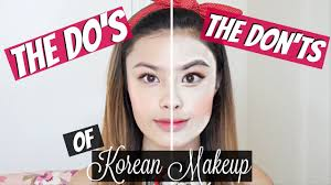 the do s and don ts of korean makeup trends mistakes to avoid how not to do your makeup you