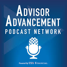 The Advisor Advancement Podcast Network