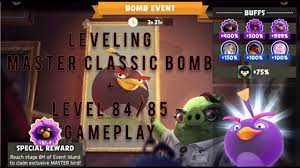 Angry Birds Evolution: Leveling Master Classic Bomb + Level 84/85 Gameplay  - YouTube