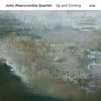 <b>John Abercrombie Quartet</b>: Up and Coming album review @ All ...