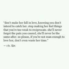 You Didn T Love Her Quotes