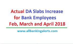 Aibea Da Chart Latest Actual Da Slabs Increase For Bank Employees For Feb To April