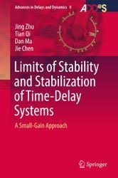 Limits of Stability and Stabilization of Time-Delay Systems eBook by ...