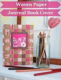 diy craft tutorial how to make a woven paper journal or sketchbook cover feltmagnet