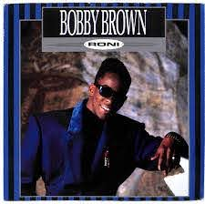 Bobby Brown - Roni - 7