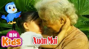 Cháu Yêu Bà ♫ Bà Ơi Bà ♫ Xuân Mai - Nhạc Thiếu Nhi Xuân Mai Hay Nhất -  YouTube