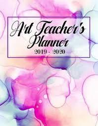 Teacher Organizer Planner Art Teachers Planner 2019 2020 An Effective Weekly Time