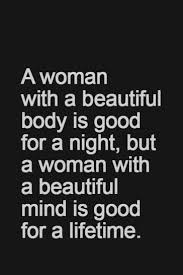 Beautiful Body Quotes Best Of I May Not Have A Super Model Body But I Have A Beautiful Mind And