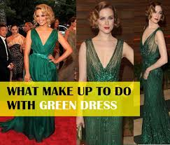waht makeup to do with green dress