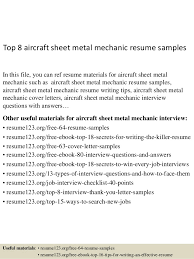 Top 8 aircraft sheet metal mechanic resume samples In this file, you can  ref resume ...