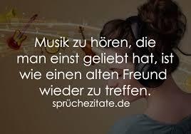 Musik Zu Hören Die Man Einst Geliebt Hat Ist Sprüchezitatede