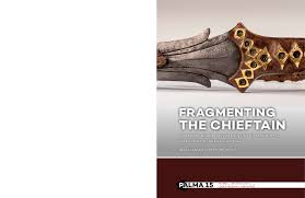 Pdf Fragmenting The Chieftain A Practice Based Study Of