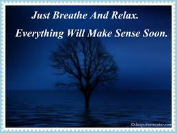 Relax Quotes Stunning Just Breathe And Relax