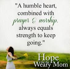 Christian Quotes About Being Humble Best of When Moms Are Tempted To Despair To Love Honor And Vacuum