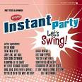 Instant Party: Let's Swing