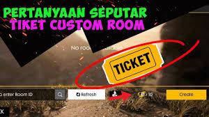 Free Tiket Tiket Custom Room Darimana