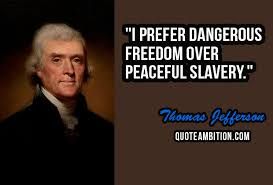 Thomas Jefferson Famous Quotes