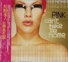 <b>Can't Take</b> Me Home - P!nk | Songs, Reviews, Credits | AllMusic