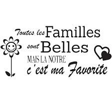 Sticker Citation Toutes Les Familles Sont Belles Mais La Notre